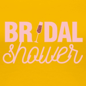 JGA / Bachelor: Bridal Shower - Women's Premium T-Shirt