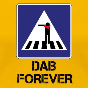 FOREVER ZEBRA CROSSING DAB / DAB AND THEN THROUGH - Women's Premium T-Shirt