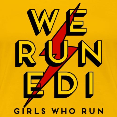 WE RUN EDI LOGO - Women's Premium T-Shirt