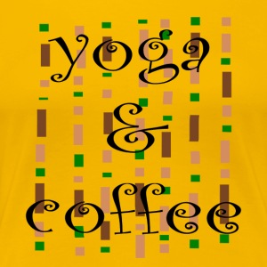 Yoga and coffe - Women's Premium T-Shirt