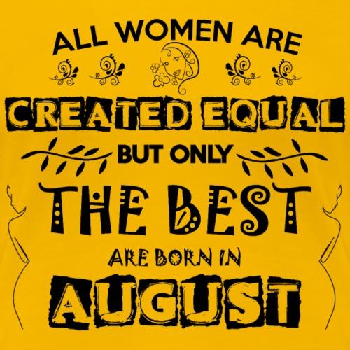 Woman Birthday August - Women's Premium T-Shirt