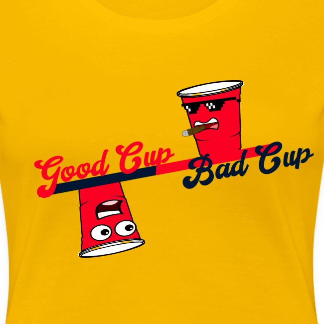 Good Cup Bad Cup