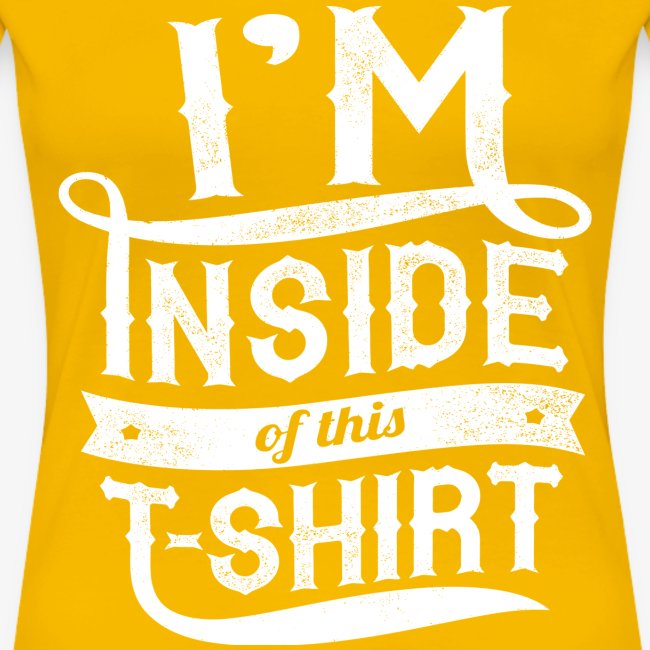 Inside this T-shirt
