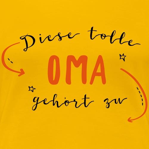 Diese tolle Oma - Frauen Premium T-Shirt