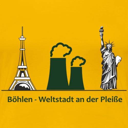 Weltstadt Böhlen - Frauen Premium T-Shirt