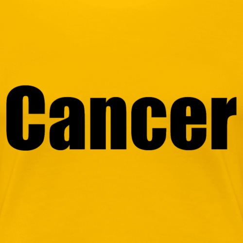 cancer - Women's Premium T-Shirt