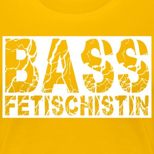 #bassfetischistin - Frauen Premium T-Shirt