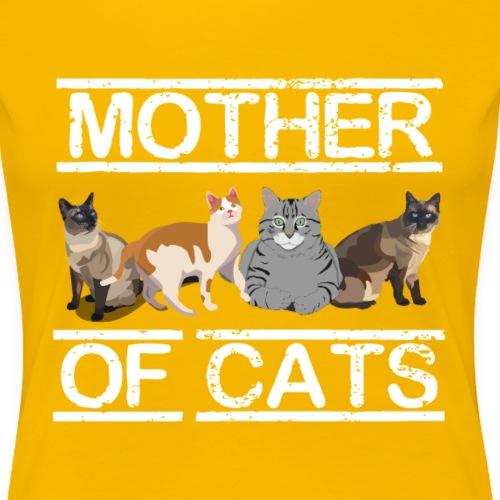 Mother of Cats - Frauen Premium T-Shirt