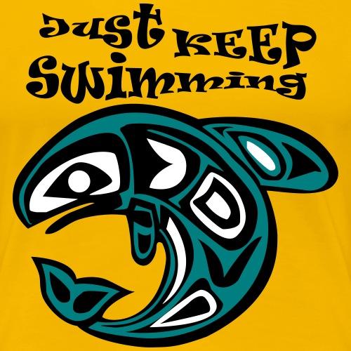 Just KEEP Swimming - Frauen Premium T-Shirt
