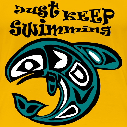 Just KEEP Swimming - Frauen Premium T-Shirt