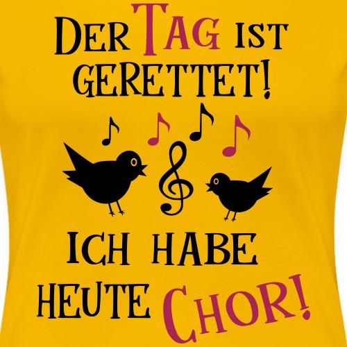 Chor Frau Geschenk Singen Musik Noten Spruch - Frauen Premium T-Shirt