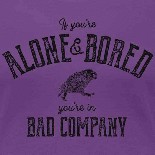 Alone & Bored