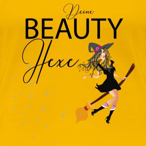 Deine Beauty Hexe - Frauen Premium T-Shirt