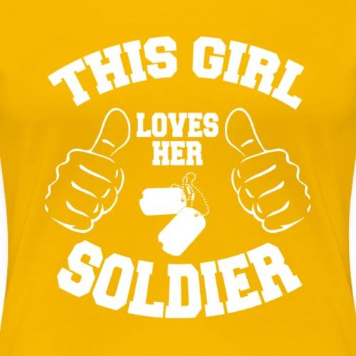 This Girl Loves Her Soldier - Women's Premium T-Shirt
