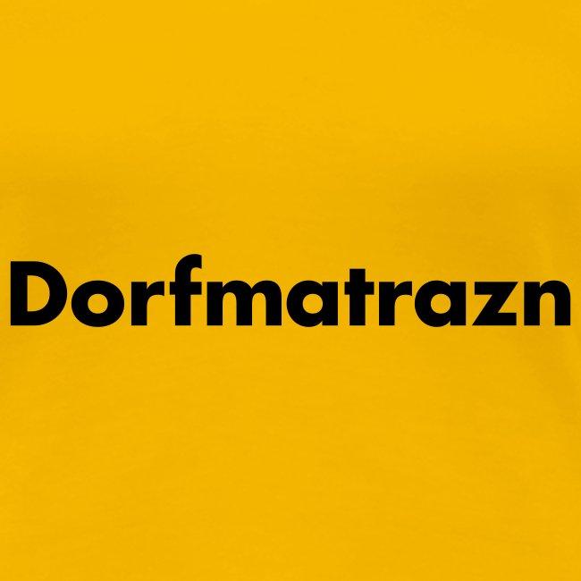 dorfmatrazn