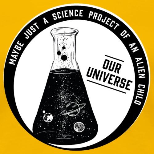 Our Universe - Frauen Premium T-Shirt
