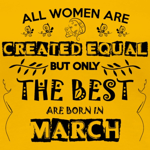 Woman Birthday March - Women's Premium T-Shirt