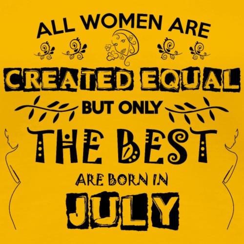 Woman Birthday July - Women's Premium T-Shirt