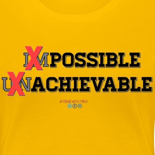 Impossible - Camiseta premium mujer