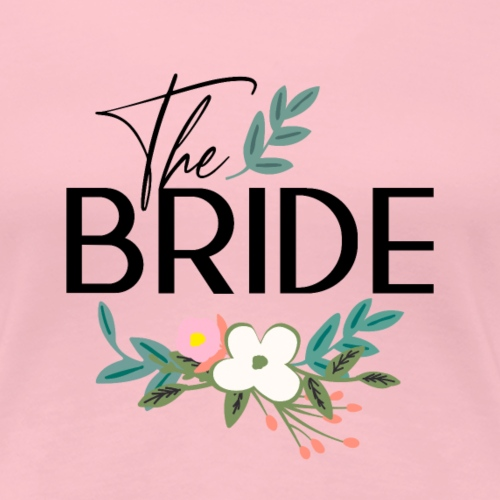 The Bride - Die Braut - Frauen Premium T-Shirt