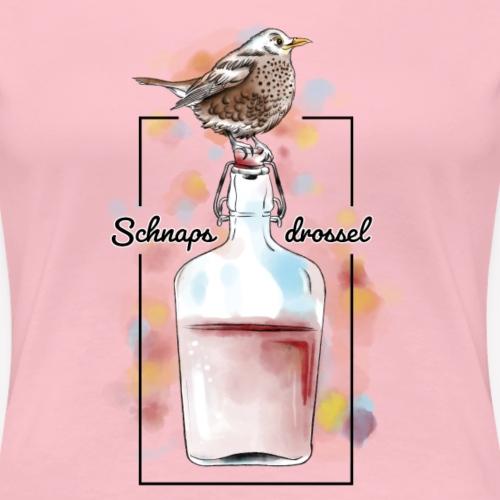 Schnapsdrossel - Frauen Premium T-Shirt