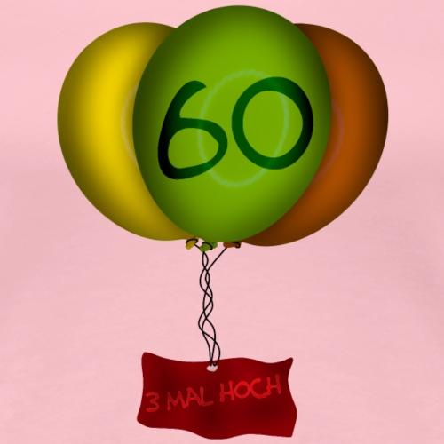 Geburtstag - 60 Jahre - Frauen Premium T-Shirt