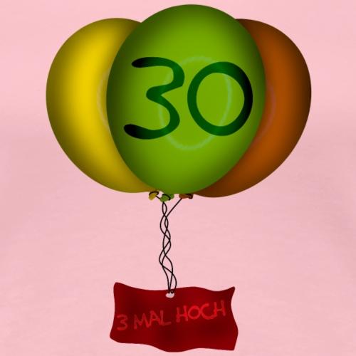 Geburtstag - 30 Jahre - Frauen Premium T-Shirt