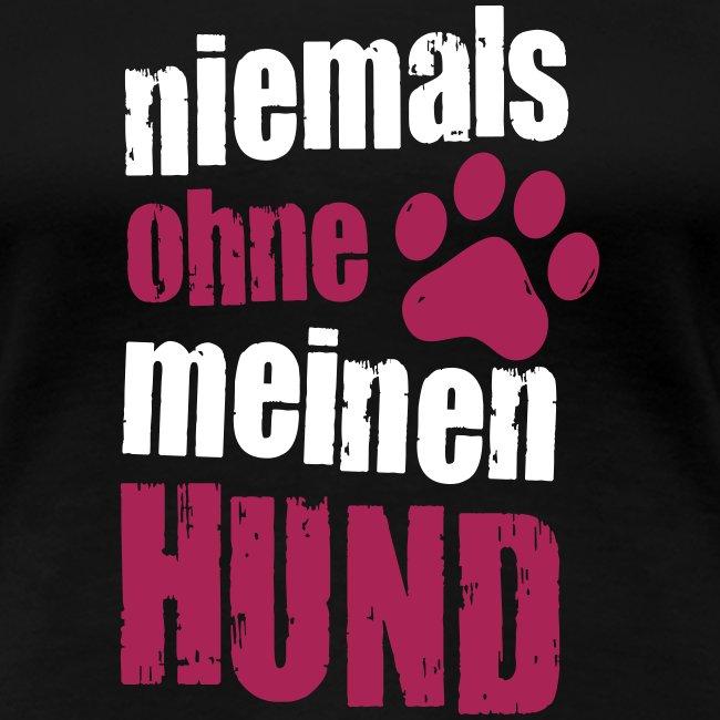 Vorschau: niemals ohne meinen hund - Frauen Premium T-Shirt