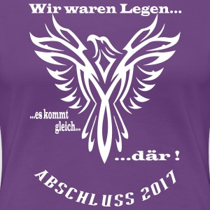 Legendär - Frauen Premium T-Shirt