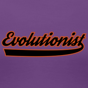 Evolutionist - Women's Premium T-Shirt