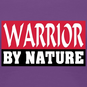 Warrior by Nature - Frauen Premium T-Shirt