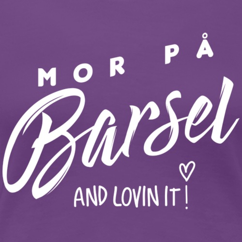 Mor På Barsel - Dame premium T-shirt