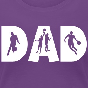 Basketball DAD - Vrouwen Premium T-shirt