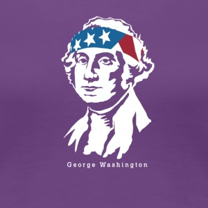 President George Washington American Patriot - Women's Premium T-Shirt