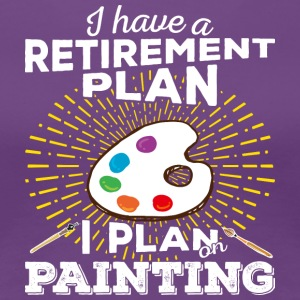 Retirement plan painting (light) - Women's Premium T-Shirt