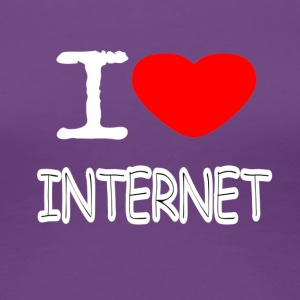 I LOVE INTERNET - Frauen Premium T-Shirt