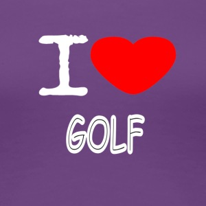 I LOVE GOLF - Dame premium T-shirt