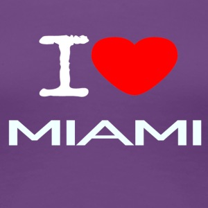 I LOVE MIAMI - Frauen Premium T-Shirt