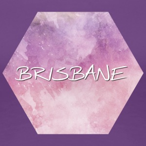 Brisbane - Women's Premium T-Shirt