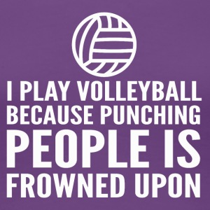I play volleyball for Stress Relief - Women's Premium T-Shirt