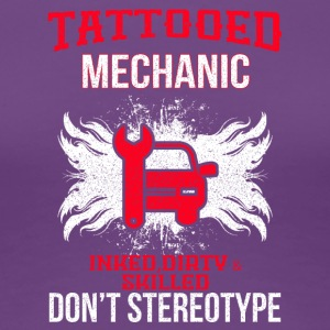 TATTOOED MECHANIC - Frauen Premium T-Shirt