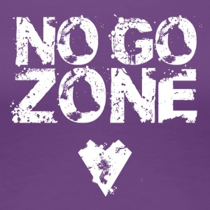 No GO ZONE - Premium-T-shirt dam