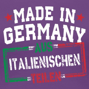 Made in Germany aus Italien - Frauen Premium T-Shirt