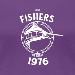 Present for fishers born in 1976 - Women's Premium T-Shirt