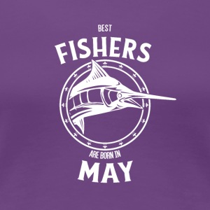 Present for fishers born in May - Women's Premium T-Shirt