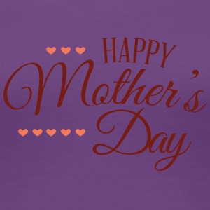 happy mothers day - Women's Premium T-Shirt