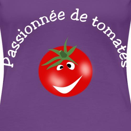 Passionnée de tomates - T-shirt Premium Femme