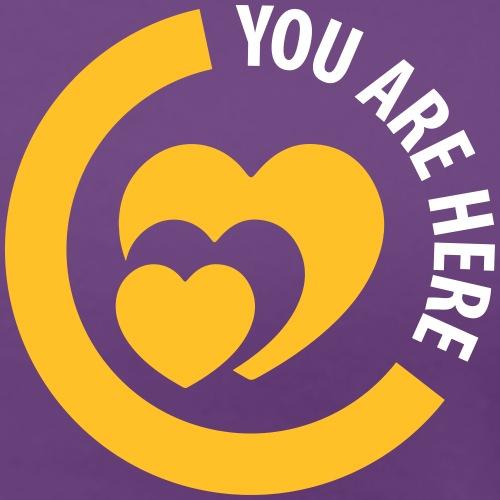 you are here Herz heart Liebe Love Amor Schatz - Women's Premium T-Shirt