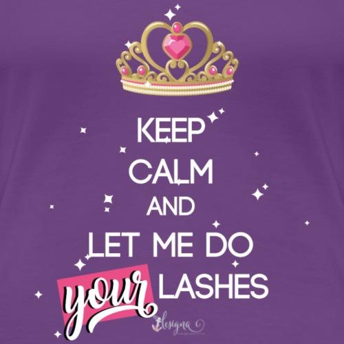 keep calm lashes - Frauen Premium T-Shirt