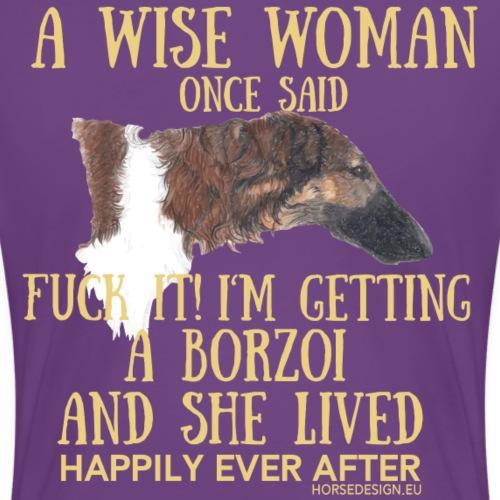 Fuck it -Barsoi Spruch - Frauen Premium T-Shirt